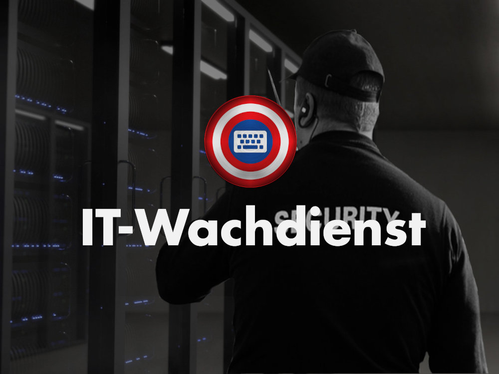 IT-Wachdienst